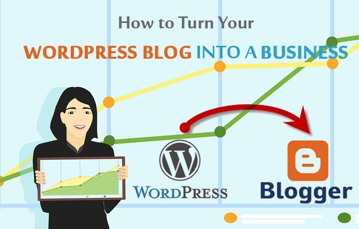 How-to-Turn-Your-WordPress-Blog-into-a-Business