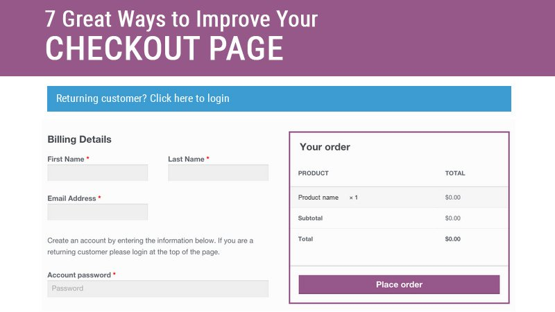 7 Great Ways to Improve Your Checkout Page