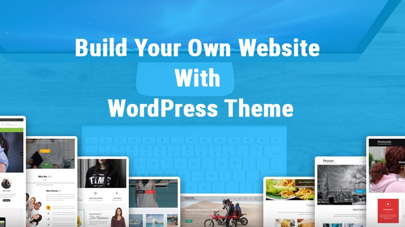 3 Ways To Build Your Own Website With WordPress Theme | Grace Themes