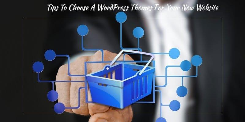 Choose A WordPress Themes