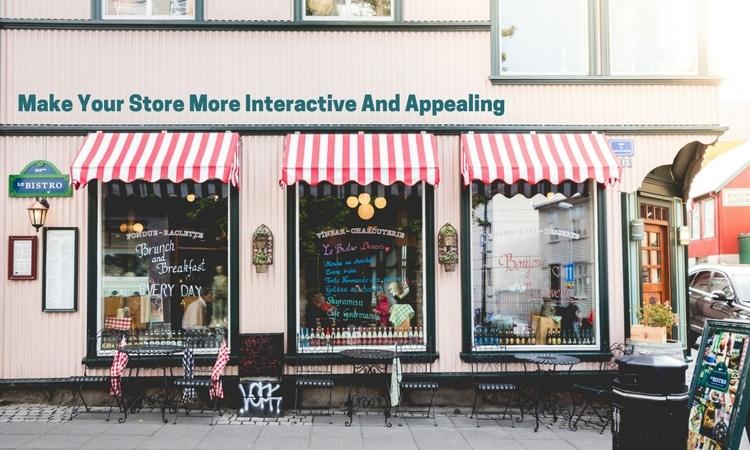 Interactive Store