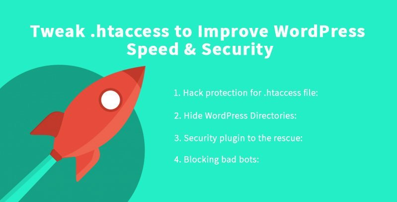 Tweak  htaccess to Improve WordPress Speed & Security
