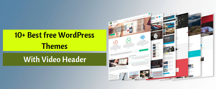 10+ Best free WordPress Themes With Video Header | Grace Themes