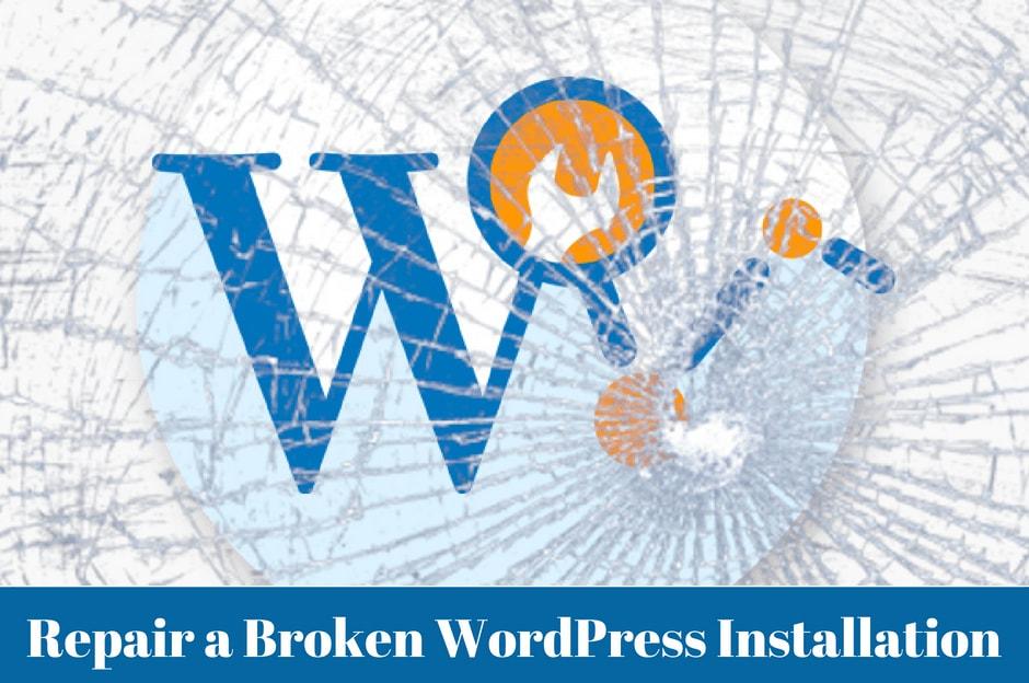 Broken WordPress Installation