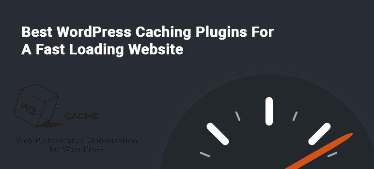 WordPress Caching Plugins