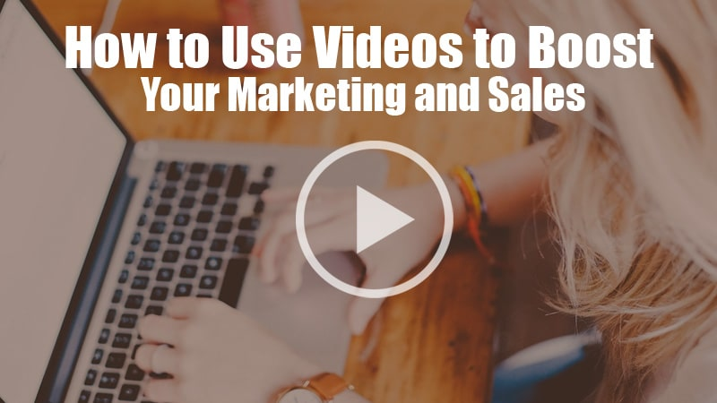 Videos to Boost Your Marketing