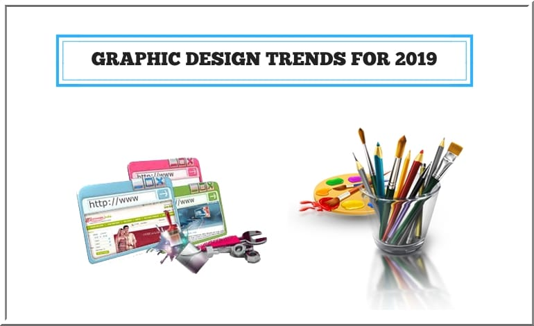 Anticipate Graphic Design Trends to Know for 2019