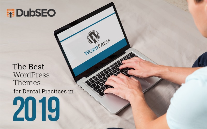 The Best WordPress Themes for Dental Practices in 2019