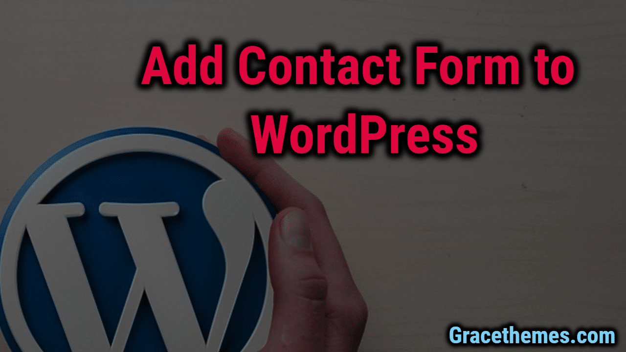 Add a Contact Form to WordPress