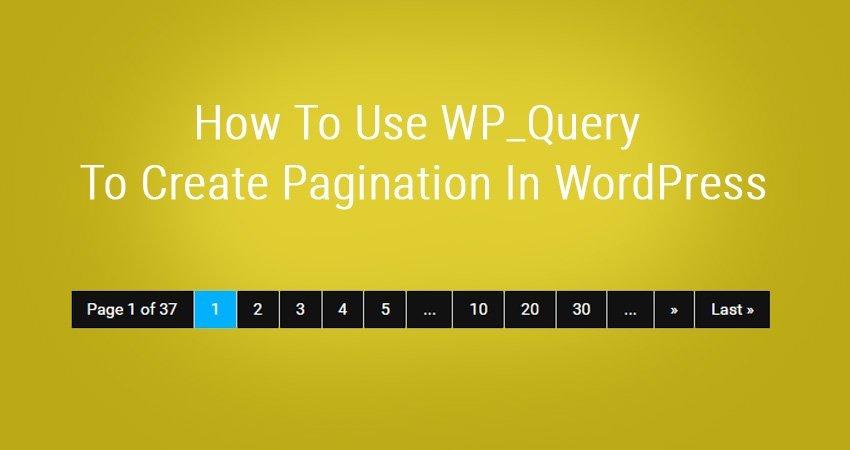 Create Pagination In WordPress