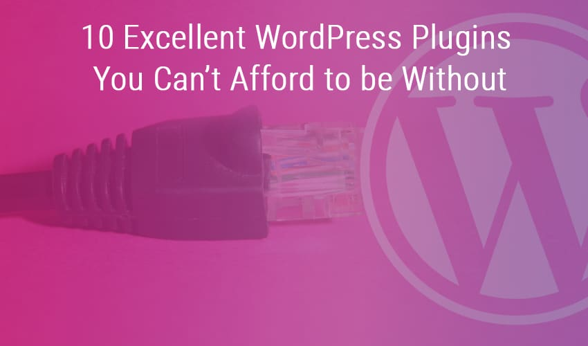 Excellent WordPress Plugins