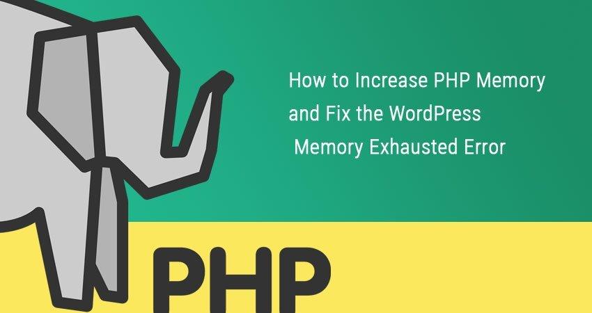 Increase PHP Memory