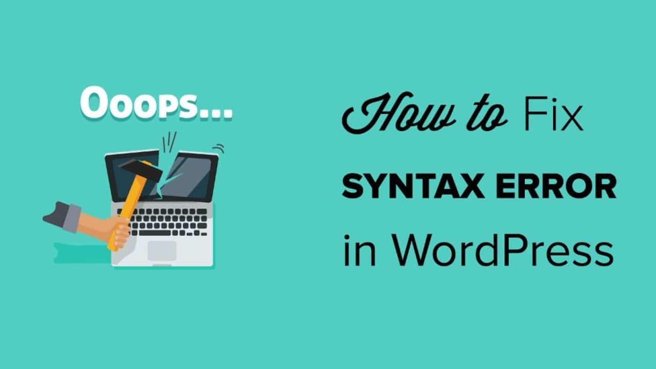 Fix Syntax Error in WordPress