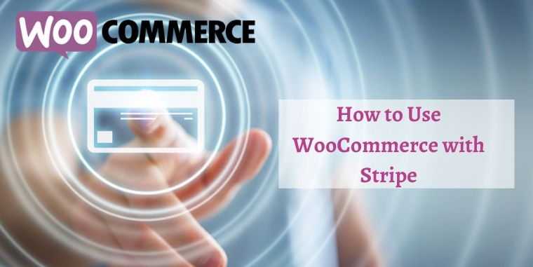 WooCommerce with Stripe
