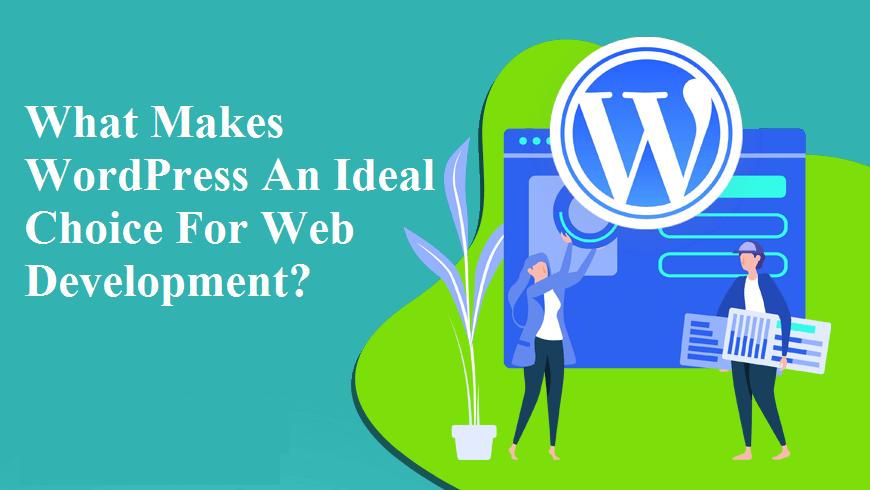 WordPress An Ideal Choice