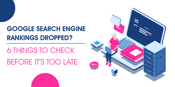 Search Engine Rankings Dropped