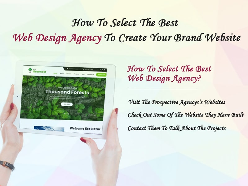 How-To-Select-The-Best-Web-Design-Agency-To-Create-Your-Brand-Website