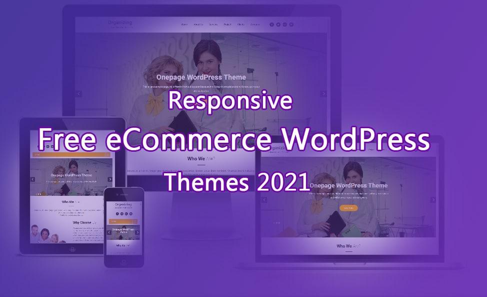 Responsive-Free-eCommerce-WordPress-Themes-2021