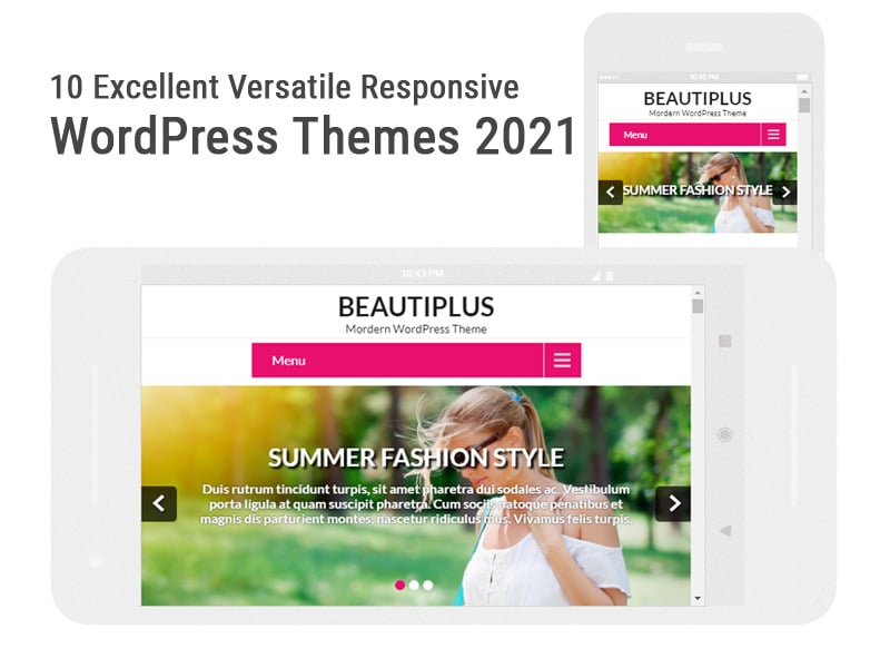 10 Excellent Versatile Responsive WordPress Themes 2021