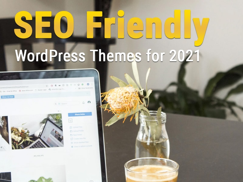 16-SEO-Friendly-WordPress-Themes-for-2021