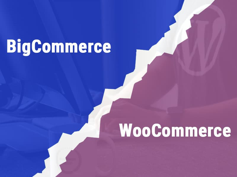 The-Comparison-Between-BigCommerce-WooCommerce-Which-One-Is-Better
