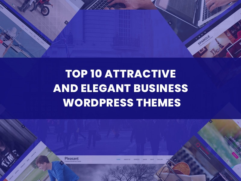 Top-10-Attractive-and-Elegant-Business-WordPress-Themes