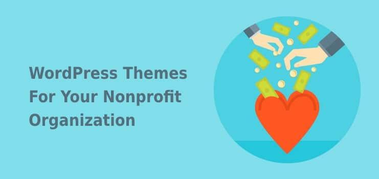 WordPress Themes For Your Nonprofit Organization