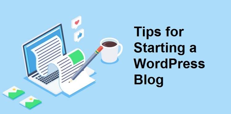 Tips for Starting a WordPress Blog