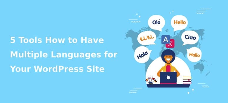 Multiple Languages for Your WordPress Site